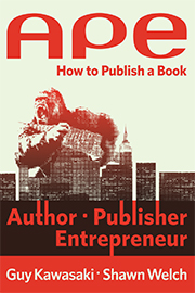 Guy Kawasaki's New Book on the Business of Publishing